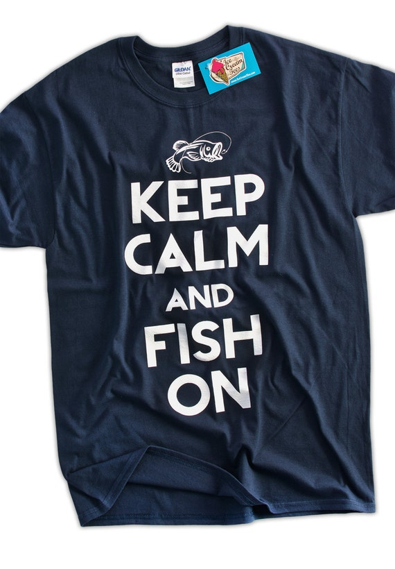 funny fishing t shirt keep calm and fish on t shirt gifts for