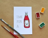 Time for a Ketchup Postcard + Optional Envelope. Catch Up with a Friend Ketchup Bottle Card. Hand-Painted Watercolor Illustration Postcard.