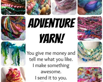 Adventure Yarn - creative, artistic yarn in a mystery package - for the bold collectors only