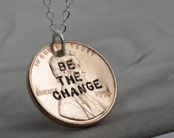 Be the Change - Penny Necklace -- sterling silver with a coin by Kathryn Riechert