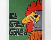 Luchamal El Gallo Gordo Wall Art Print