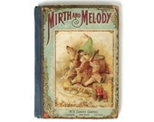 Antiquarian Victorian Children's Book Mirth and Melody 1894 - marybethhale