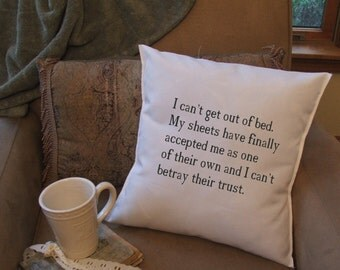 I cant get out of bed throw pillow cover, decorative throw pillow cover,funny pillow cover