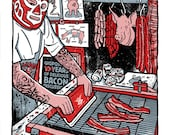 Bacon Silk Screen Printing Poster Gigposters Pig Meat Eater Art Print Mexican Wrestler Tattoos