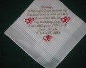 30 words of your choice.Father of the Bride 156S.Bridal Hanky, Personalized Wedding Handkerchief