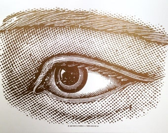 GIANT EYE print, Pioneer House, Hand Printed Letterpress poster sign in gold ink