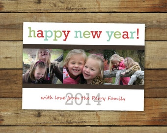 Happy new year photo card, cheer,y colors, custom New Year card, 2017 New Year Card, custom photo card