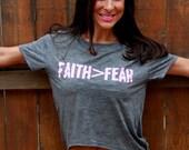 faith greater than fear...backless flowy burnout tee.  Sizes S-XL.