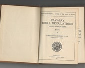 Calvary Drill Regulations US Army 1916 HB original history book scarce hard to find acceptable condition