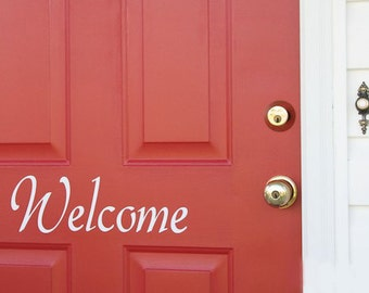 Welcome Front Door Decor Vinyl Decal, Door vinyl, Door Lettering, Door quote decal, window Decal, office entry sign sticker