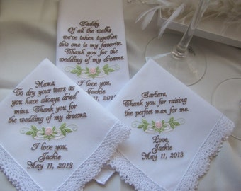 Wedding Handkerchiefs Set of Three Personalized Mother of the bride, mother of the groom, father of the bride