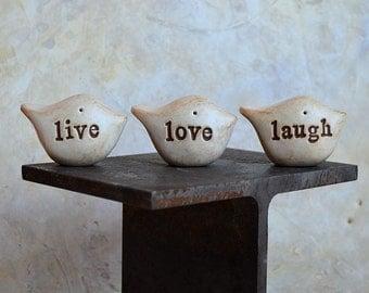 Womens gift ideas, live love laugh ... Three rustic handmade clay birds ... Word Birds