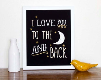 I Love You To The Moon and Back Print, Baby Nursery Poster, Digital Print, Nursery Art, Kids Room by Sweetpea and Co.