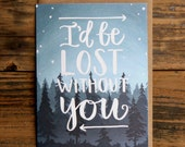 I'd Be Lost Without You Illustrated Card