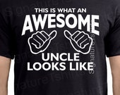 Pregnancy Announcement - Uncle tshirt - Uncle to Be Gift - AWESOME UNCLE t shirt tshirt This is What an Awesome Uncle Looks Like