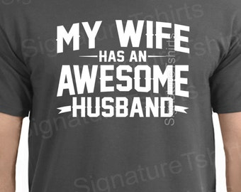 Wedding shirt My Wife Has an AWESOME Husband Mens T-shirt shirt groom tshirt Anniversary Valentines Day Funny Marriage Christmas Gift s-3xl