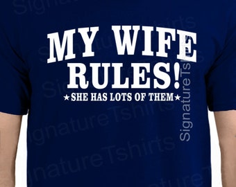 Gift for Husband My Wife Rules Mens T Shirt Gifts for Dad Tee Shirt Father's Day Valentine's Day Wedding T-Shirt Anniversary Gift T-Shirt