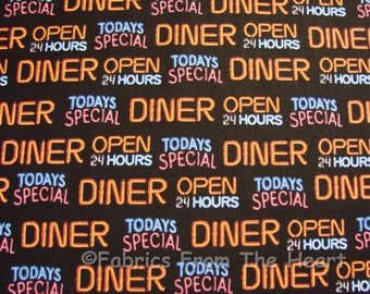 1950 Diner Todays Special Neon Words on Black BY YARDS Quilt Cotton Fabric