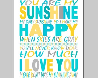 You Are My Sunshine, My Only Sunshine - 8x10 Print - Modern Nursery Decor - CHOOSE YOUR COLORS - Shown in Aqua, Gray, Yellow, and More