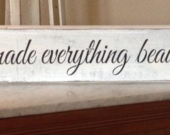 Arbor sign Bible verse, wedding sign, Ecclesiastes 3:11.