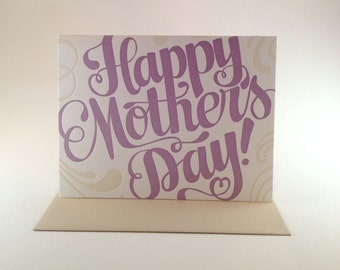 Happy Mother's Day Hand Lettered Letterpress Card