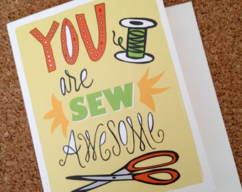 YOU are SEW awesome - Greeting Card
