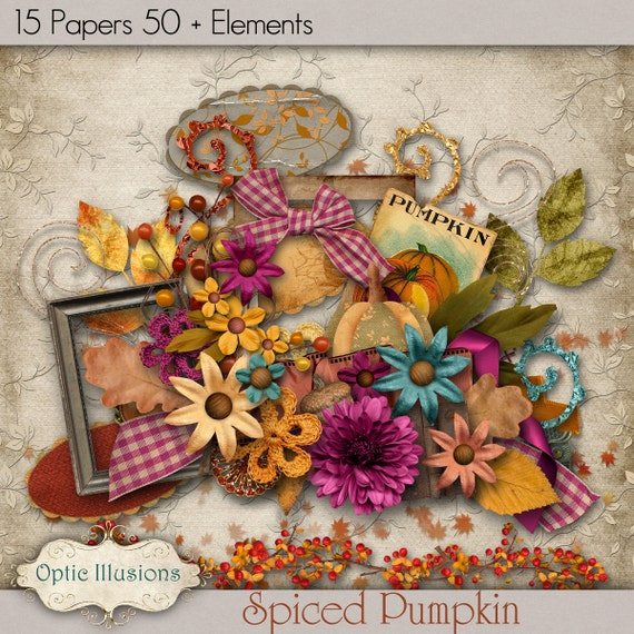 SPICED PUMPKIN REMIX - Digital Scrapbooking Kit - 15 Papers, 50 Plus Elements -  - A Great kit  to start your Fall Layouts and Designs- 4.75