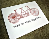 We're in this together - Tandem Bike Greeting Card