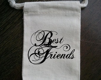 Best Friends Muslin Gift Bag