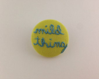 mild thing - hand stitched pin