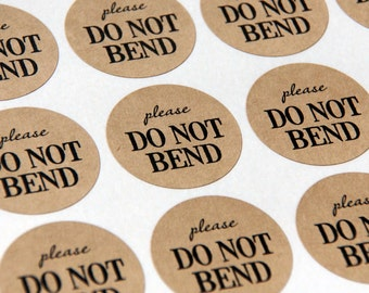 30 Please Do Not Bend Kraft Stickers or Envelope Seals -- 1.5 inch