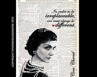 "COCO CHANEL art print Image and Quote ""In order to be irreplaceable, one must always be different"" retro vintage dictionary book page 8x10"
