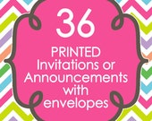 36 Printed Invitations or Announcements with envelopes - Design of your choice from ANY in my shop