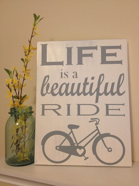 """Life is a Beautiful Ride - Hand Painted Wood Sign - 11""""x15"""""""