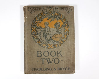 1918 Aldine Readers Book Two