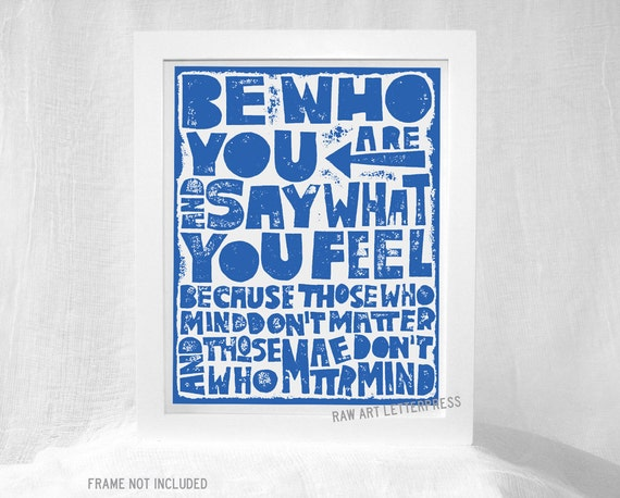 Be Who You are Say What You Feel Home and Living Decor