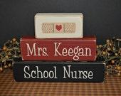 School Nurse Custom Personalized primitive wood blocks