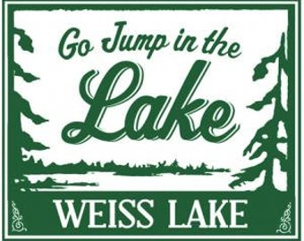 Go Jump in the Lake-Weiss Lake