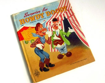 Surprise for Howdy Doody by Edward Kean 1951 Hc / Vintage Childrens Tell-A-Tale Book