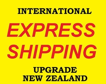 Upgrade to Express Shipping for International Orders - NEW ZEALAND