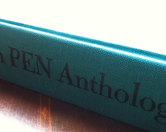 Asian Pen Anthology A Collection of Asian Fiction and Poetry Copyright 1966 Hardcover Fiction Collectible with Dust Jacket