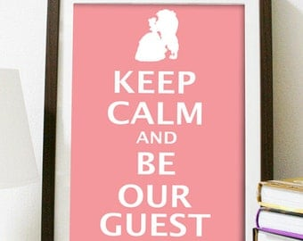 Digital Download - Keep Calm and Be Our Guest - 8 x 10 inch print