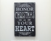 Honor Christmas in Your Heart Heavily Distressed Typography Word Art Christmas Sign