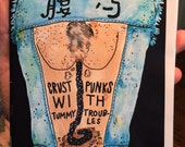 """The """"Crust Punks With Tummy Troubles"""" Zine With Poster"""