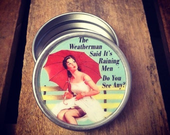 Pin up girl with funny saying 1 oz silver tin pill box