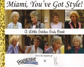 Miami, You've Got Style: A Little Golden Girls Book (Book)