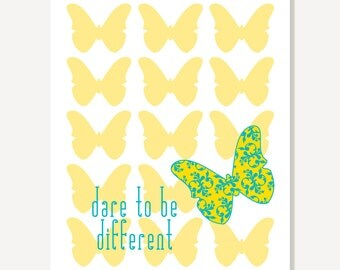 Quote Print: Dare to Be Different butterfly Typographic Print (Yellow Blue) Wall Art