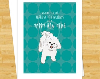 Dog Christmas Cards - Bichon Frise Wishing You the Happiest of Howlidays and a Yappy New Year - Happy Holiday New Years Cards