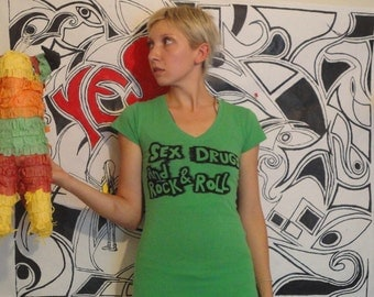 SEX DRUGS ROCK and roll hand stenciled green v neck t shirt