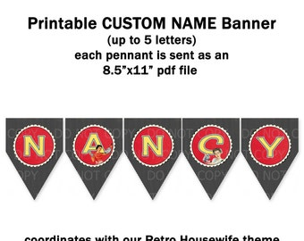 Printable Custom name banner - coordinates with retro housewife bridal theme (up to 5 letters)